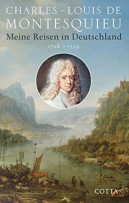 Meine Reisen in Deutschland 1728 - 1729 [Version allemande]