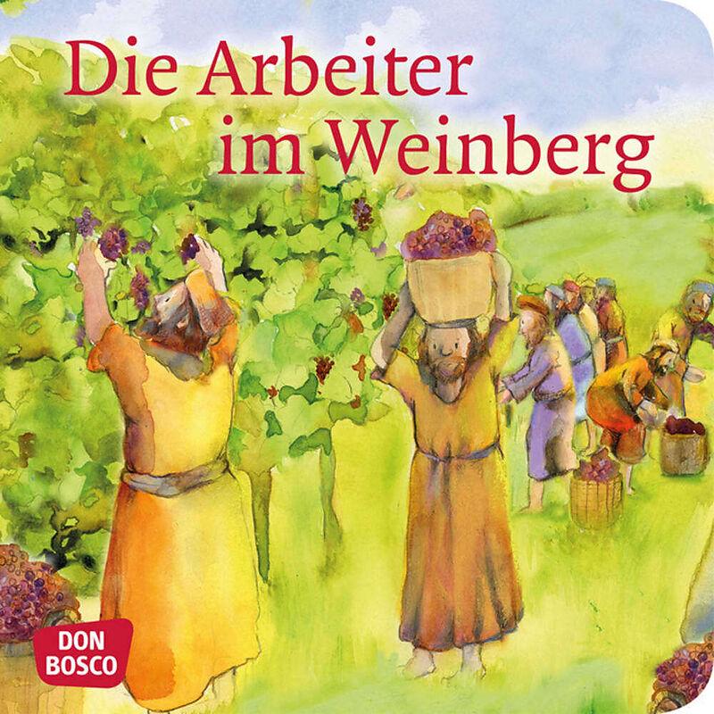 Die Arbeiter im Weinberg. Mini-Bilderbuch [Version allemande]