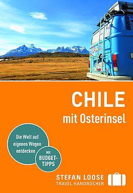 Kartonierter Einband Chile mit Osterinsel von Susanne Asal, Hilko Meine