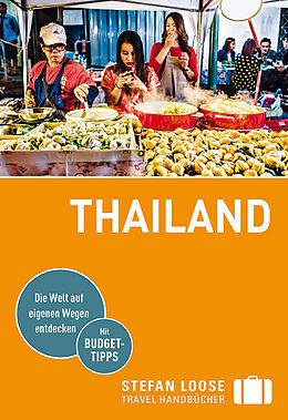 Kartonierter Einband Thailand von Renate Loose, Stefan Loose, Volker Klinkmüller