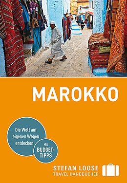 Kartonierter Einband Stefan Loose Reiseführer Marokko von Muriel Brunswig