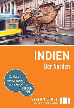 Kartonierter Einband Stefan Loose Reiseführer Indien, Der Norden von Nick Edwards, Daniel Jacobs, Shafik Meghji