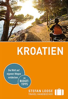 Kartonierter Einband Stefan Loose Reiseführer Kroatien von Martin Rosenplänter, Sandra Strigl
