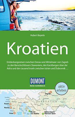 Kartonierter Einband DuMont Reise-Handbuch Reiseführer Kroatien von Hubert Beyerle