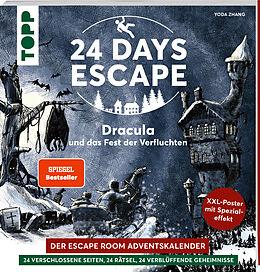 Kartonierter Einband 24 DAYS ESCAPE  Der Escape Room Adventskalender: Dracula und das Fest der Verfluchten von Yoda Zhang