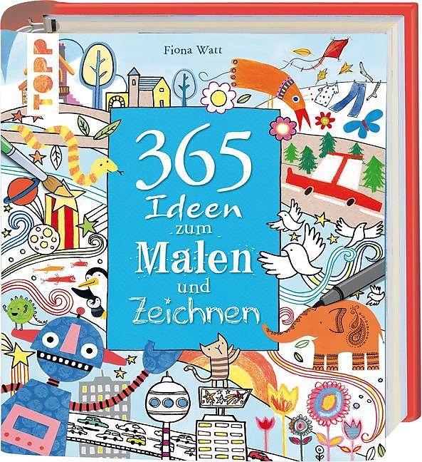 365 Ideen Zum Malen Und Zeichnen Fiona Watt Buch Kaufen Ex Libris