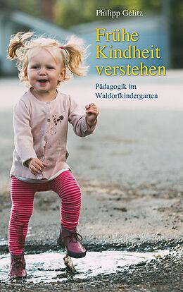 Frühe Kindheit verstehen [Version allemande]