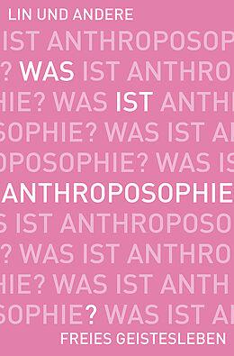 Was ist Anthroposophie? [Versione tedesca]