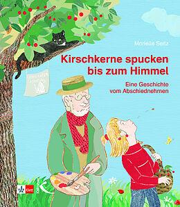 Kirschkerne spucken bis zum Himmel [Version allemande]