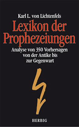 E-Book (pdf) Lexikon der Prophezeiungen von Karl L von Lichtenfels