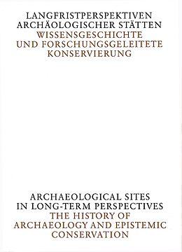 Langfristperspektiven archäologischer Stätten [Versione tedesca]
