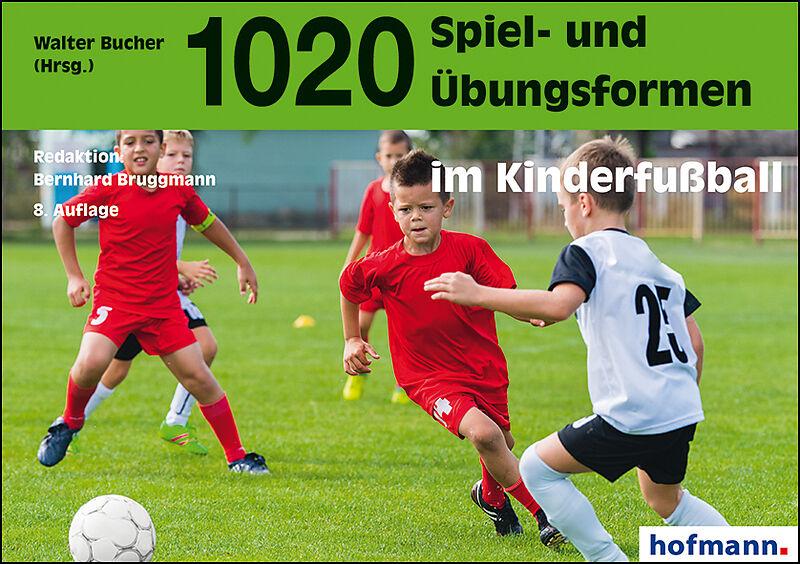 1020 Spiel Und Ubungsformen Im Kinderfussball