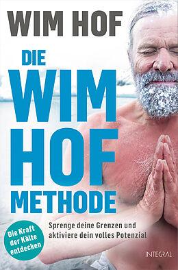 Kartonierter Einband Die Wim-Hof-Methode von Wim Hof