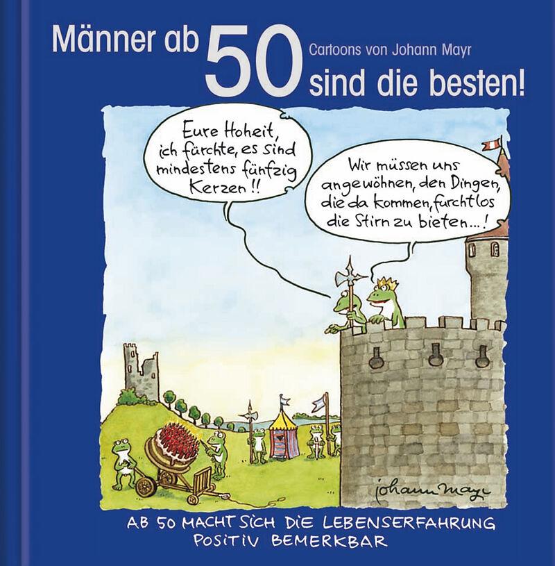 Männer ab 50 sind die besten! - - Buch kaufen | Ex Libris