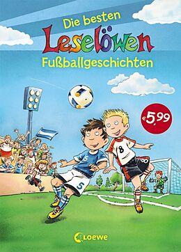 Leselöwen - Das Original - Die besten Leselöwen-Fußballgeschichten [Versione tedesca]