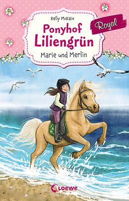 Ponyhof Liliengrün Royal - Marie und Merlin [Version allemande]
