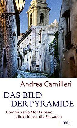 Fester Einband Das Bild der Pyramide von Andrea Camilleri
