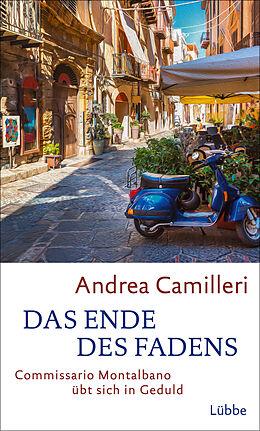 Fester Einband Das Ende des Fadens von Andrea Camilleri
