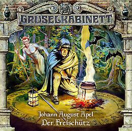 Audio CD (CD/SACD) Gruselkabinett - Folge 15 von Johann August Apel