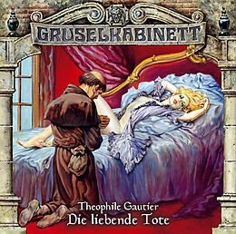 Audio CD (CD/SACD) Gruselkabinett - Folge 26 von Théophile Gautier