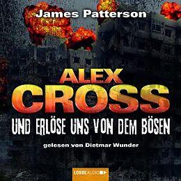 Alex Cross: 10 - Und Erlöse Un