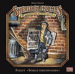 Audio CD (CD/SACD) Spurlos verschwunden von Sir Arthur Conan Doyle, Marc Grupe