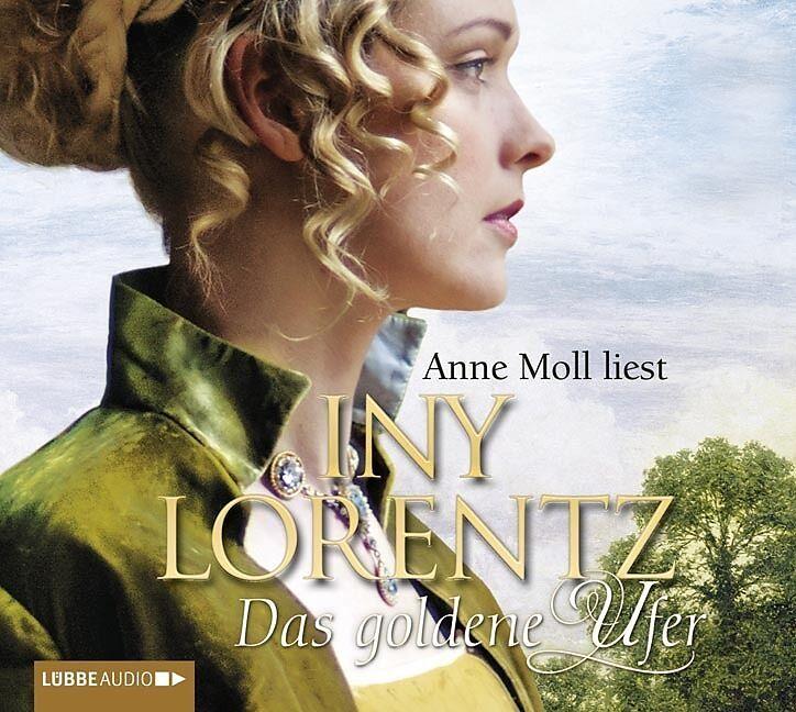 Das Goldene Ufer Iny Lorentz Hörbuch Kaufen Exlibrisch
