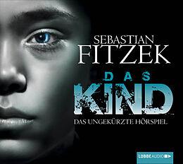 Audio CD (CD/SACD) Das Kind von Sebastian Fitzek