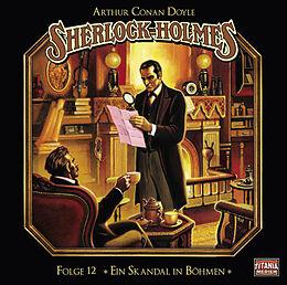 Audio CD (CD/SACD) Ein Skandal in Böhmen von Sir Arthur Conan Doyle