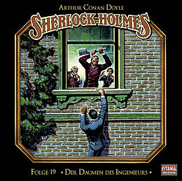 Audio CD (CD/SACD) Der Daumen des Ingenieurs von Sir Arthur Conan Doyle
