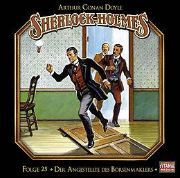 Audio CD (CD/SACD) Sherlock Holmes - Folge 25 von Sir Arthur Conan Doyle