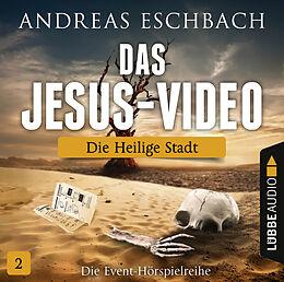 Audio CD (CD/SACD) Das Jesus-Video - Folge 02 von Andreas Eschbach