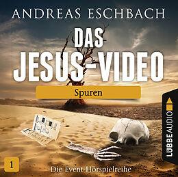 Audio CD (CD/SACD) Das Jesus-Video - Folge 01 von Andreas Eschbach