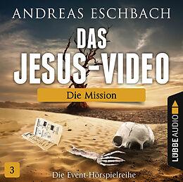 Audio CD (CD/SACD) Das Jesus-Video - Folge 03 von Andreas Eschbach