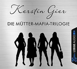 Die Mütter-mafia Trilogie