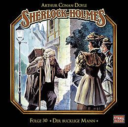 Audio CD (CD/SACD) Sherlock Holmes - Folge 30 von Sir Arthur Conan Doyle