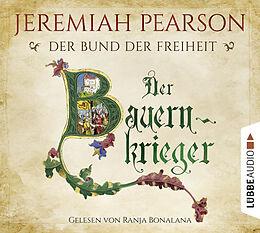 Audio CD (CD/SACD) Der Bauernkrieger von Jeremiah Pearson