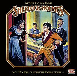 Audio CD (CD/SACD) Sherlock Holmes - Folge 32 von Sir Arthur Conan Doyle