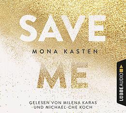 Audio CD (CD/SACD) Save Me von Mona Kasten