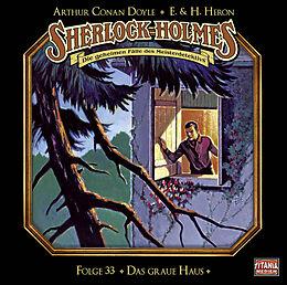 Audio CD (CD/SACD) Sherlock Holmes - Folge 33 von Sir Arthur Conan Doyle, E. und H. Heron