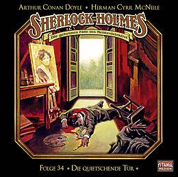 Audio CD (CD/SACD) Sherlock Holmes - Folge 34 von Sir Arthur Conan Doyle, Herman Cyril McNeile