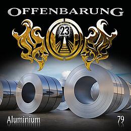 Audio CD (CD/SACD) Offenbarung 23 - Folge 79 von Catherine Fibonacci