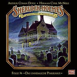 Audio CD (CD/SACD) Sherlock Holmes - Folge 36 von Sir Arthur Conan Doyle, Herman Cyril McNeile