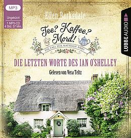 Audio CD (CD/SACD) Tee? Kaffee? Mord! - Die letzten Worte des Ian O'Shelley von Ellen Barksdale