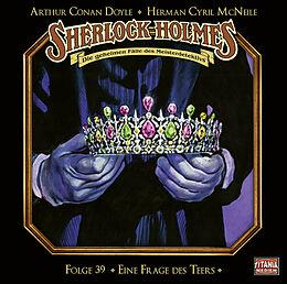 Audio CD (CD/SACD) Sherlock Holmes - Folge 39 von Sir Arthur Conan Doyle, Herman Cyril McNeile