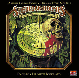 Audio CD (CD/SACD) Sherlock Holmes - Folge 40 von Sir Arthur Conan Doyle, Herman Cyril McNeile