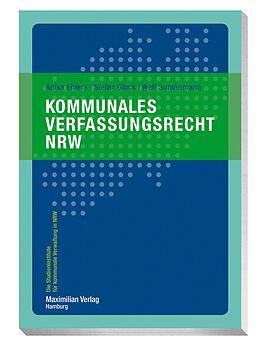 Kartonierter Einband Kommunales Verfassungsrecht von Anika Ehlers, Stefan Glock, Welf Sundermann