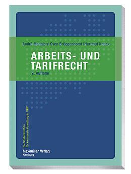 Kartonierter Einband Arbeits- und Tarifrecht von André Mangion, Sven Brüggenhorst, Hartmut Knack
