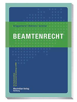 Kartonierter Einband Beamtenrecht von Sven Brüggenhorst, Thomas Behrens, Peter Sommer