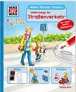 WAS IST WAS Kindergarten. Unterwegs im Straßenverkehr [Versione tedesca]